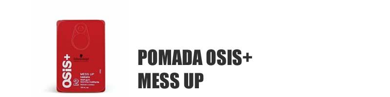 pomada-osis-mess-up